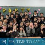 【BHS3MO '19】Episode 7: Farewell!!