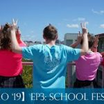 【BHS3MO '19】Episode 2: First 2 weeks and School Festival!