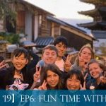 【BHS3MO '19】Episode 6: Fun Fun Time with Local Students!